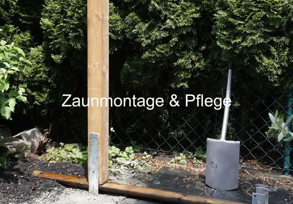 Zaunmontage & Pflege